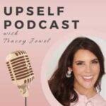Upself Podcast With Tracey Jewel