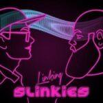 The Linking Slinkies Podcast