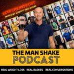 The Man Shake Podcast