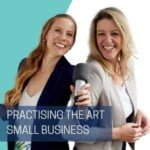 Practising The Art Of Small Business