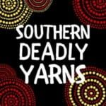 Southern Deadly Yarns