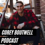 Corey Boutwell Podcast