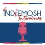 The IndieMosh Interviews