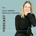 The Julie Parker Practice Success Podcast