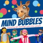 Mind Bubbles: Exploring Children's Big Feelings In A Fun Way
