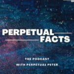 Perpetual Facts The Podcast
