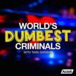 World's Dumbest Criminals