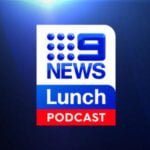 9News Lunch Podcast