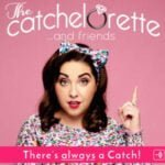 The Catchelorette And Friends