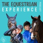 The Equestrian Experience