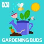 Gardening Buds