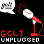 GCLT Unplugged