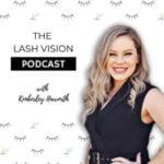 Lash Vision Podcast