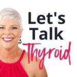 Let's Talk Thyroid
