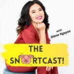 The SnortCast With Diana Nguyen