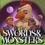 Swords And Monsters - A DnD Comedy Fever Dream