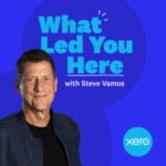 What Led You Here With Steve Vamos