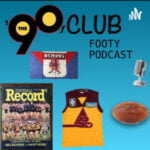 The 90's Club Footy Podcast