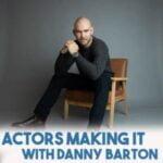 Actors Making It