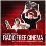 The Bazura Project's Radio Free Cinema