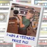 I Was A Teenage Prize-Pig!