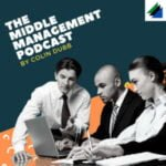 The Middle Management Podcast