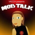 Mob Talk