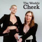 The Weekly Cheek